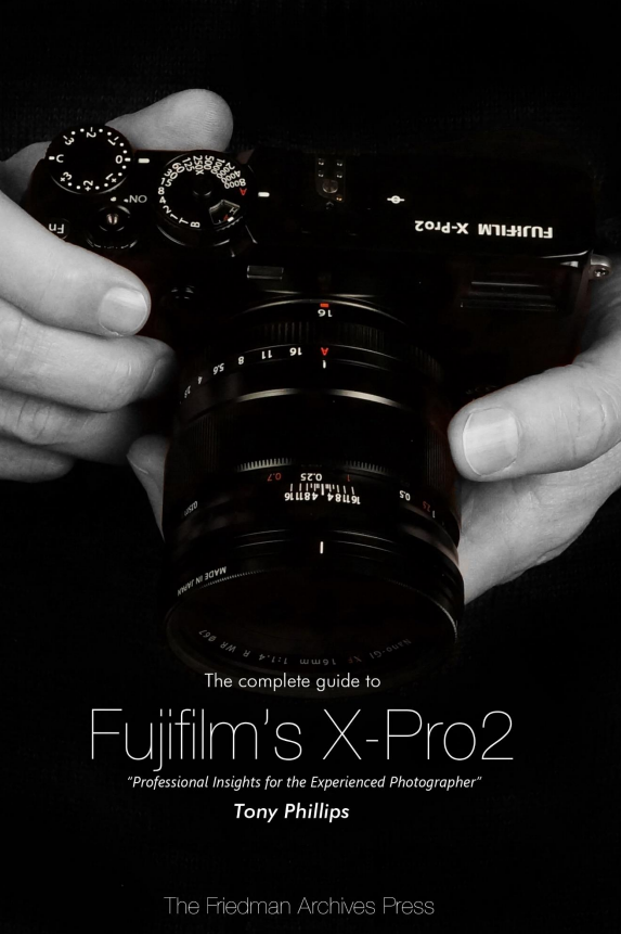 Interview: The Most Comprehensive Guide on the X-Pro2