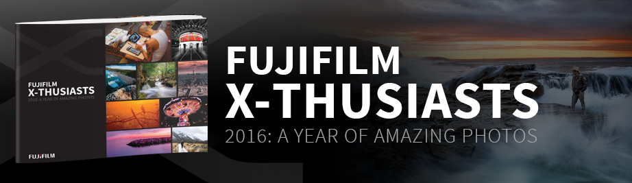 Fujifilm X-Thusiast: Bringing Photographers Together